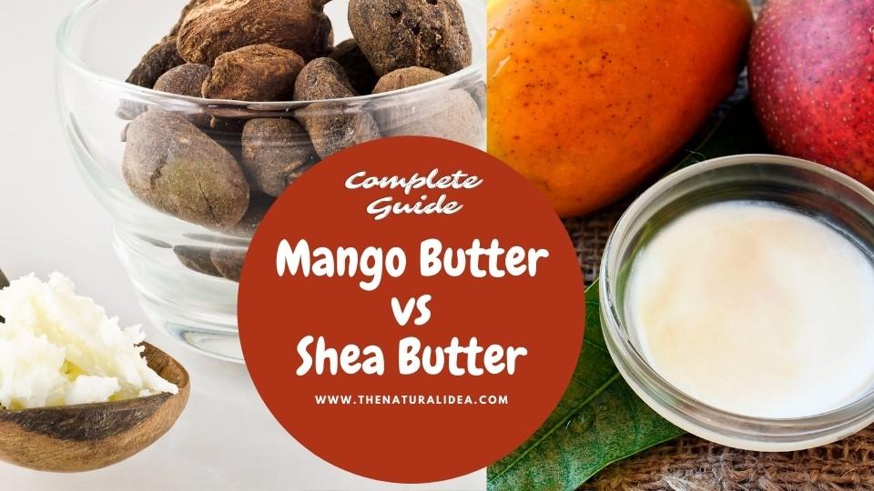 Mango Butter vs Shea Butter